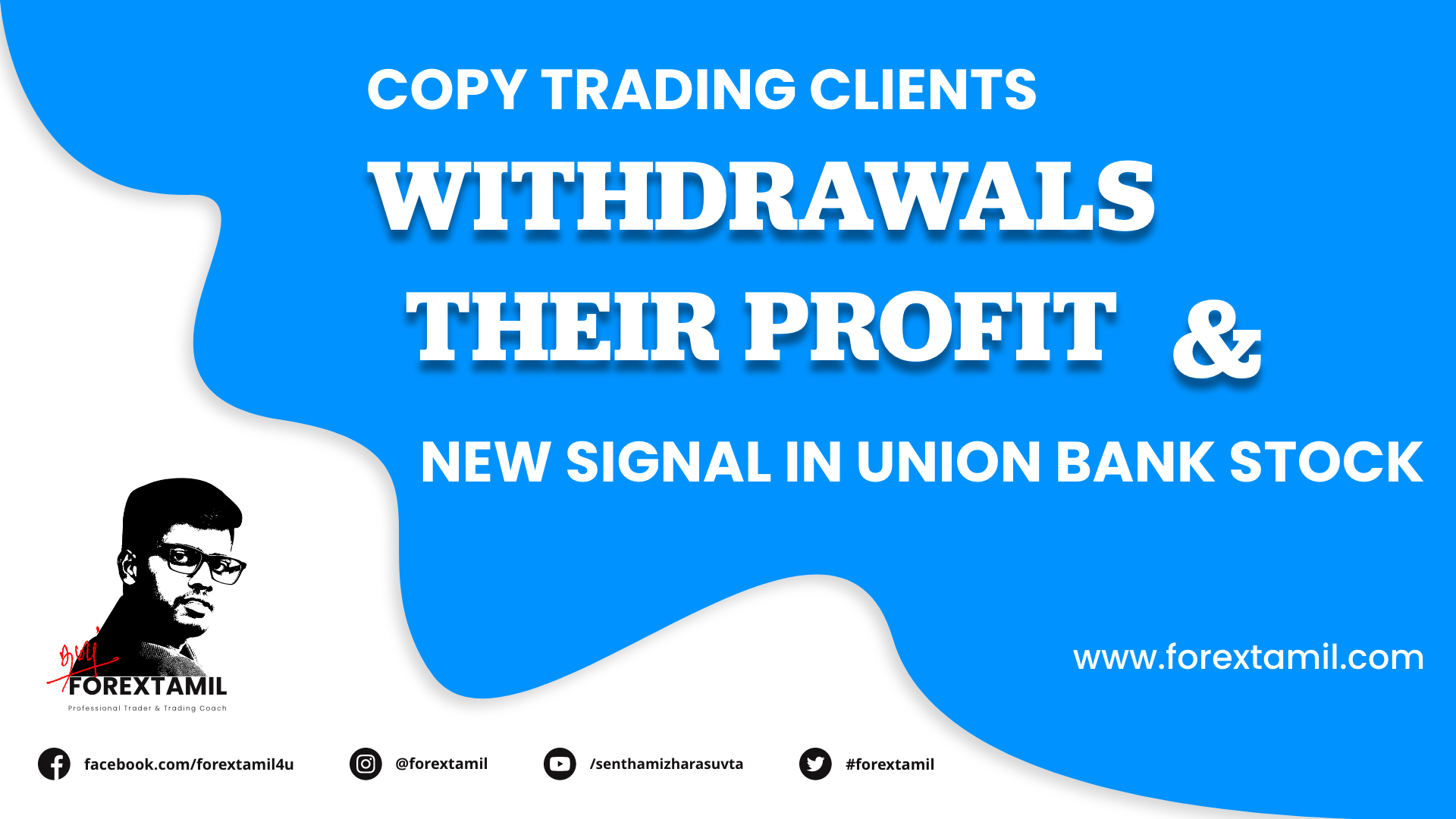 Copy Trading Clients Withdrawals Their Profit And New Signal In Union Bank Stock